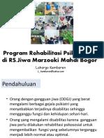 Program Rehabilitasi Psikososial di RSMM Bogor  (dr Lahargo Kembaren, SpKJ)