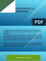 CLASIFICACION DE LA MAQUINAS