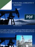 Hocal Pipe Industries - Refinación Petrolera, Concepto y Proceso