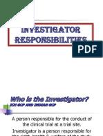 reponsiblity of investigator
