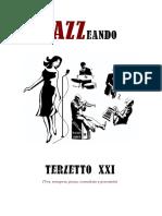Dossier Terzetto XXI - Jazzeando