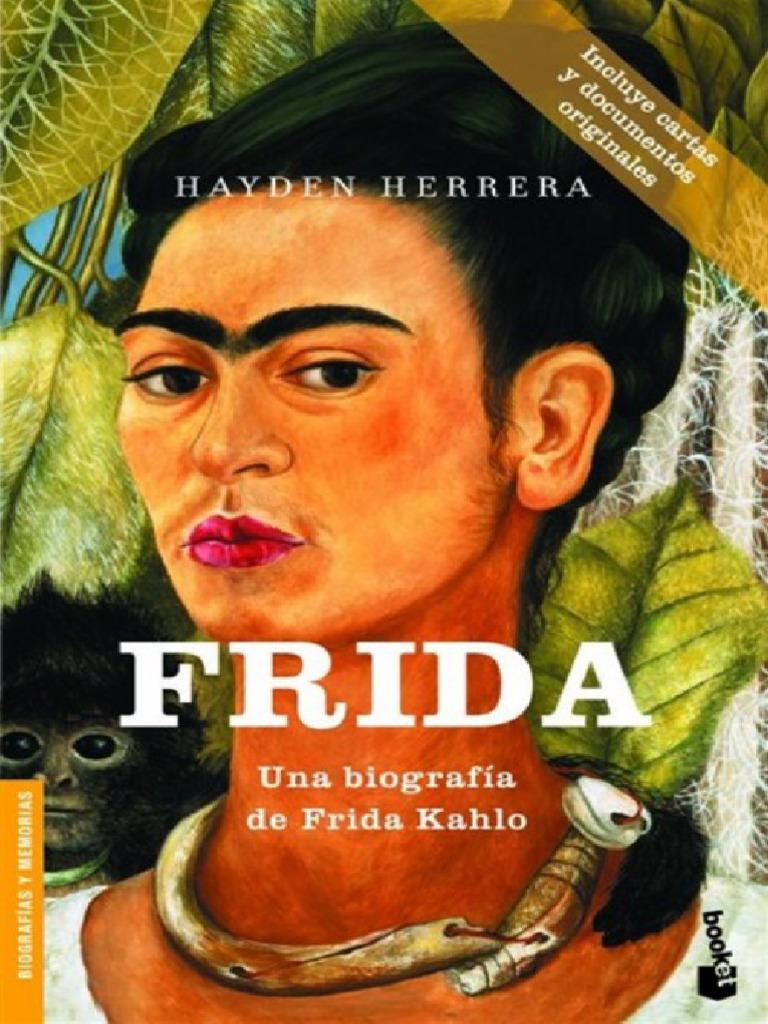 Frida Una Biografia De Frida Kahlo Hayden Herrera Bba5 Mexico