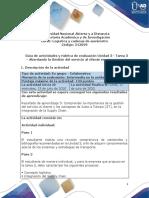 Guia de actividades - Unidad 3 - Tarea 3 – Abordando la Gestión del servicio al cliente en una empresa