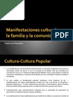Manifestaciones culturales en la familia y la comunidad