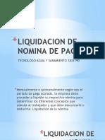 LIQUIDACION DE NOMINA DE PAGOS