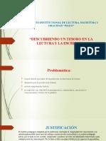 PROYECTO INSTITUCIONAL DE LECTURA, ESCRITURA Y ORALIDAD.pptx
