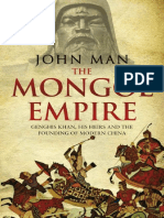 The Mongol Empire Genghis Khan, His Heirs and the Founding of Modern China by John Man.epub.pdf