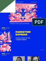 FITS Digital 2020 - Marketing Express_ el paso a paso de una campaña digital