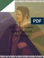 Escritos sobre Juan Manuel de Rosas