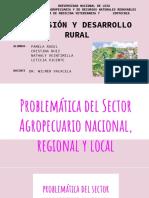 Problemática del Sector Agropecuario nacional, regional y local GRUPAL