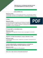 SIMULADO - PREVENÇÃO E CONTROLE DE RISCOS EM MÁQUINAS, EQUIPAMENTOS E INSTALAÇÕES