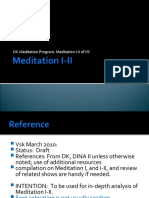 Meditation I II, double dual first meditation by DK in series of 7 meant for today