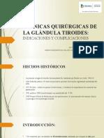 TÉCNICAS QUIRÚRGICAS PARA CIRUGÍA DE TIROIDES
