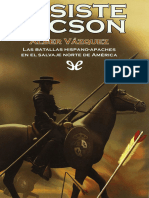 Vazquez, Alber - [Las batallas hispano-apaches en el salvaje norte de America 01] Resiste Tucson