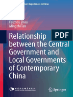 (Social Development Experiences in China) Feizhou Zhou, Mingzhi Tan (auth.)-Relationship between the Central Government and Local Governments of Contemporary China-Springer Singapore (2017)