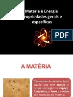 Propriedades gerais e específicas da matéria, partindo do conceito de matéria