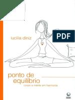 Ponto de Equilíbrio - corpo e mente em harmonia (por Lucilia Diniz)
