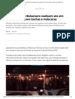 Apoiadores de Bolsonaro realizam ato em frente ao STF com tochas e máscaras _ Política _ G1