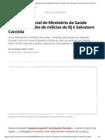 Assessor especial do Ministério da Saúde defendeu chefes de milícias do RJ e Salvatore Cacciola _ Rio de Janeiro _ G1
