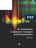 David K. Ferry - An Introduction to Quantum Transport in Semiconductors (2018, Pan Stanford Publishing) - libgen.lc.pdf