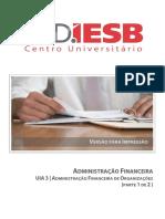 ADMINISTRAÇÃO FINANCEIRA UIA 3 ADMINISTRAÇÃO FINANCEIRA DE ORGANIZAÇÕES (PARTE 1 DE 2 )