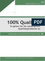 100% Qualität - So gehen Sie Sie systematisch Qualitätsprobleme an