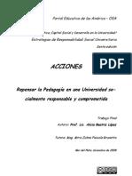 ACCIONES. Repensar la pedagogía en una universidad socialmente responsable y comprometida