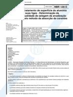 ABNT NBR 12613 - Tratamento De Superficie Do Aluminio E Suas Ligas - Determinacao Da Qualidade De