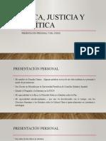 ética justicia y política uarm  PRESENTACIÓN PERSONAL Y DEL CURSO.pptx