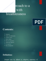 An approach to a  patient with breathlessness