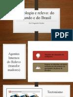 Geologia e Relevo - Brasil e Mundo (2).pptx