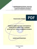 Desenvolvimento de Guia Cartográfico Interativo da UNESP para a Internet - Estudo de Caso