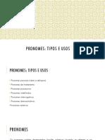 Pronomes - usos e tipos