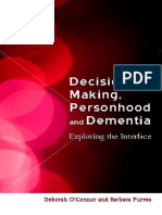 Decision Making, Personhood and Dementia_ Examining the Interface ( PDFDrive.com ).pdf