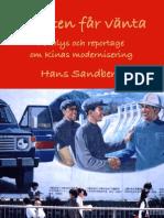 Friheten far vanta - Kinas reformer (Utdrag)