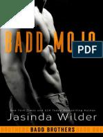 #6 - Badd Mojo - Jasinda Wilder.pdf