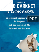 TOR_AND_DARKNET_4_DONKEYS_A_PRACTICAL_BEGINNER_S_GUIDE_TO_THE_SECRETS_OF_DEEPWEB__INTERNET_AND_THE_WEB