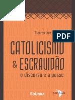 CATOLICISMO E ESCRAVIDÃO