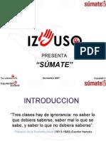 """Campaña """"Súmate"""" de IzJuSo"""