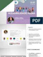 Apresentação Gabriela Zubelli - Acessibilidade Plena