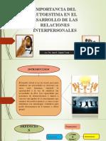IMPORTANCIA DE LA AUTOESTIMA EN LAS RELACIONES INTERPERSONALES 7.ppt