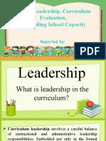Leadership- Curriculum Evaluation-building capacity