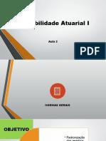 Contabilidade Atuarial I - Normas Gerais - Aula 2