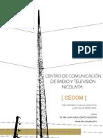 Centro de Comunicacion de Radio y Television Nicolaita (Cecom) Final.