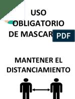 USO OBLIGATORIO DE MASCARILLA