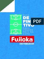 1521120390Fujioka_Distribuidor_Ebook_VenderNa_Copa.pdf