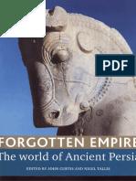 Forgotten Empire The World of Ancient Persia - J.E. Curtis, Nigel Tallis
