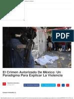 El crimen autorizado de México Un paradigma para explicar la violencia