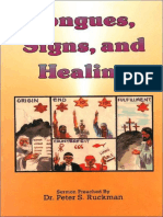 Tongues, Signs, And Healing - Dr. Peter S. Ruckman 15 pgs