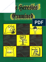 Five Heresies Examined - Dr. Peter S. Ruckman 17 pgs